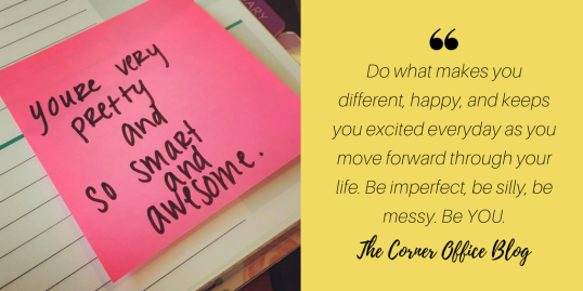do-what-makes-you-different-happy-and-keeps-you-excited-everyday-as-you-move-forward-through-your-life-be-imperfect-be-silly-be-messy-be-you